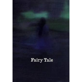 Fairy Tale - Contemporary Art and Enchantment by Angela Kingston - Ste