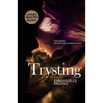 Trysting by Emmanuelle Pagano - Jennifer Higgins - Sophie Lewis - 978