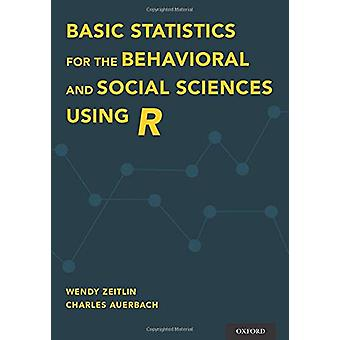 Basic Statistics for the Behavioral and Social Sciences Using R by We