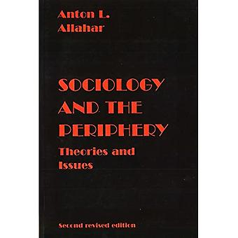 Sociology and the Periphery Theories and Issues