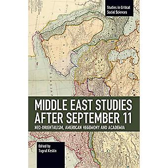 Middle East Studies after September 11 - Neo-Orientalism - American He