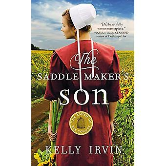 The Saddle Maker's Son by Kelly Irvin - 9780310354451 Book