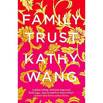 Family Trust by Kathy Wang - 9781789543476 Book