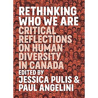 Rethinking Who We Are - Critical Reflections on Human Diversity in Can