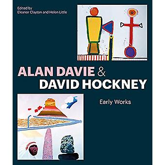 Alan Davie and David Hockney - Early Works by Eleanor Clayton - 978184