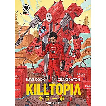 Killtopia Vol 2 by Dave Cook - 9781910775202 Book
