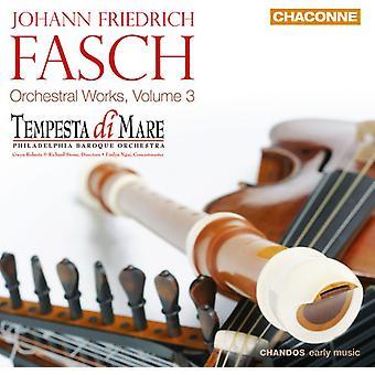 J.F. Fasch - Johann Friedrich Fasch: Œuvres orchestrales, importation USA Vol. 3 [CD]