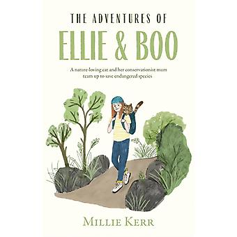 The Adventures of Ellie amp Boo by Millie Kerr