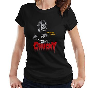 Chucky mina vänner kalla mig kvinnor ' s T-shirt