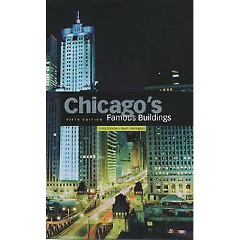 Chicago`s Famous Buildings