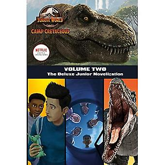 Camp Cretaceous, Volume Two: The Deluxe Junior Novelization (Jurassic World: Camp Cretaceous)