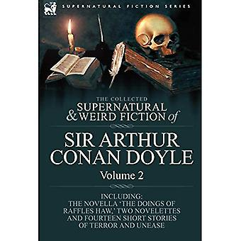 The Collected Supernatural and Weird Fiction of Sir Arthur Conan Doyle, Volume 2
