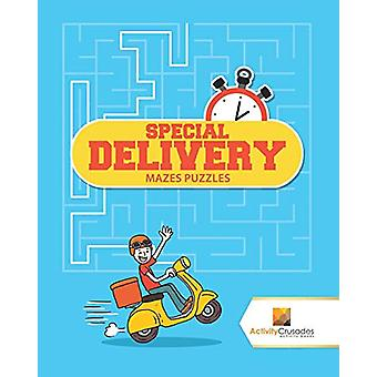 Special Delivery - Mazes Puzzles by Activity Crusades - 9780228221159