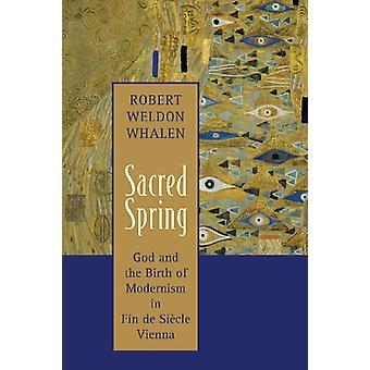 Sacred Spring by Robert Weldon Whalen - 9780802871350 Book