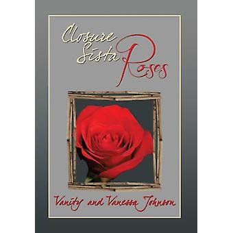 Closure Sista Roses by Vanity - 9781483659954 Book