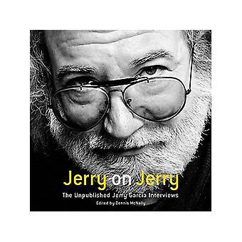 Jerry Garcia - Jerry På Jerry (Den opublicerade Jerry Garcia intervjuer) Vinyl