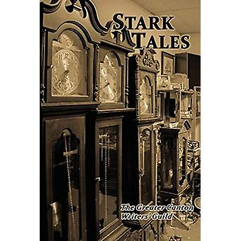 Stark Tales  An Anthology by Greater Canton Writers Guild Inc.