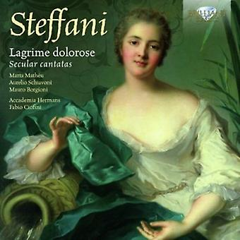 A. Steffani - Steffani: Lagrime Dolorose: importation USA cantates profanes [CD]