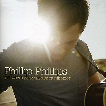 Phillip Phillips - monde de la droite de l'importation des USA de la Lune [CD]