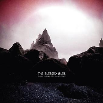 Blessed Isles - Straining Hard Against the Strength of Night [CD] USA import
