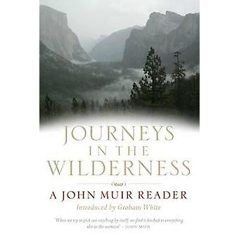 Journeys in the Wilderness by John Muir