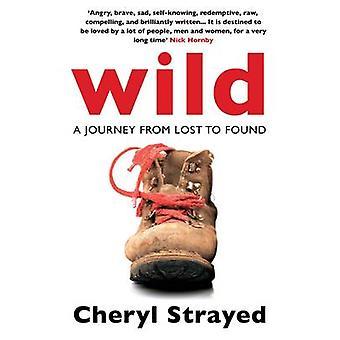 Wild - matka menetetyn (Main) löysi Cheryl eksyneet - 9780857