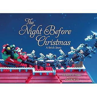 The Night Before Christmas - ein Ziegel-Märchen von Clement C. Moore - Amand