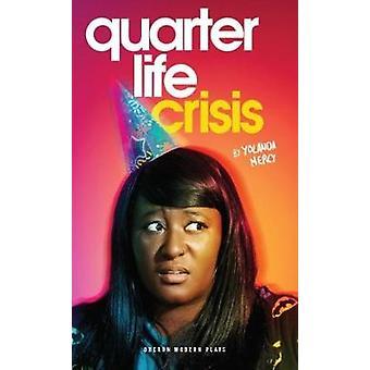 Kvart livskrise af Yolanda Mercy - 9781786823564 bog
