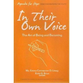 In Their Own Voice - The Art of Being and Becoming by Ma. E. Concepcio