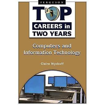 Top karriärer i två år: datorer och informationsteknik