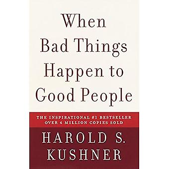 När dåliga saker händer bra människor