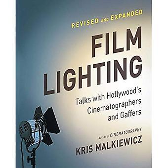 Film belysning: Samtal med Hollywoods filmfotografer och Gaffers