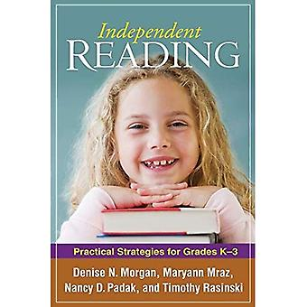 Lecture indépendante: Stratégies pratiques pour Grades K-3 (résolution des problèmes dans l'enseignement de l'alphabétisation) (résoudre les problèmes dans l'enseignement de l'alphabétisation)