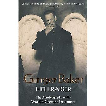 Ginger Baker: Hellraiser