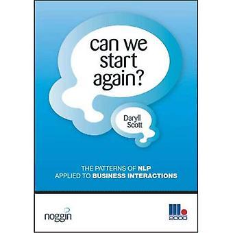 Kan vi börja igen?: mönster av NLP tillämpas på affärsinteraktioner