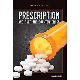 Ordonnance et médicaments en vente libre