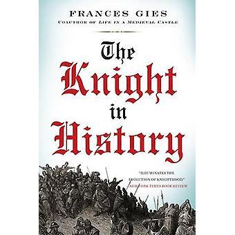 Il cavaliere nella storia di Gies & Frances