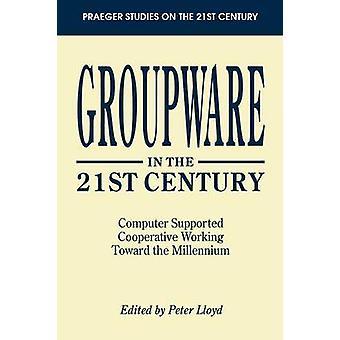 Groupware in de 21ste eeuw Computer ondersteund coöperatie werkt in de richting van de Millennium door Lloyd & Peter
