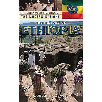 Adejumobi & Saheed A. によってエチオピアの歴史
