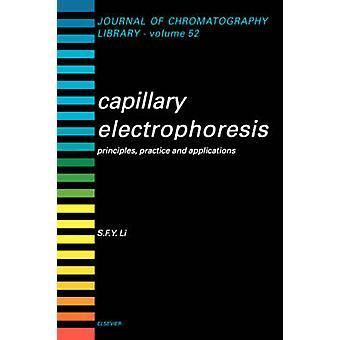 Kapillärelektrofores principer praxis och tillämpningar av Li & S. F.