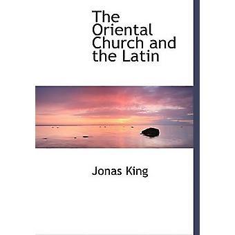 الكنيسة الشرقية والنسخة المطبوعة الكبيرة اللاتينية بالملك جوناس آند