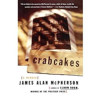 Crabcakes A Memoir by McPherson & James Alan