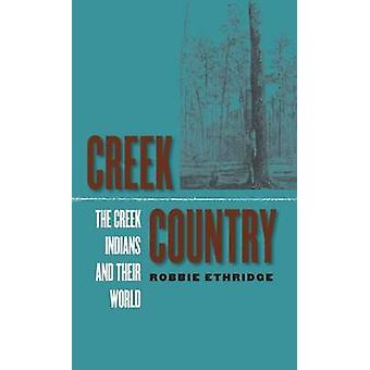 Creek Country Creek indianerna och deras värld av Ethridge & Robbie