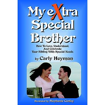Mein eXtra Special-Bruder von Heyman & Carly