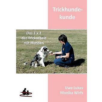 Trickhundekunde by Lukas & Uwe