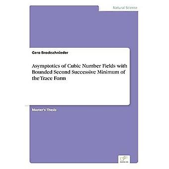 Asymptotics of Cubic Number Fields with Bounded Second Successive Minimum of the Trace Form by Brockschnieder & Gero