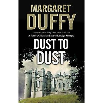 Dust to Dust by Margaret Duffy - 9780727895417 Book
