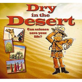 Dry in the Desert by Gerry Bailey - 9780778704355 Book