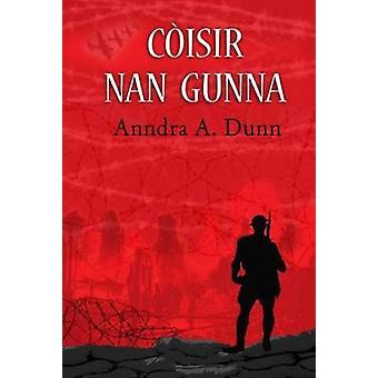 Coisir nan Gunna by Andrew Dunn - 9780861525416 Book