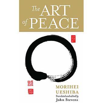 Art of Peace - Mass (New edition) by Morihei Ueshiba - 9781590304488 B